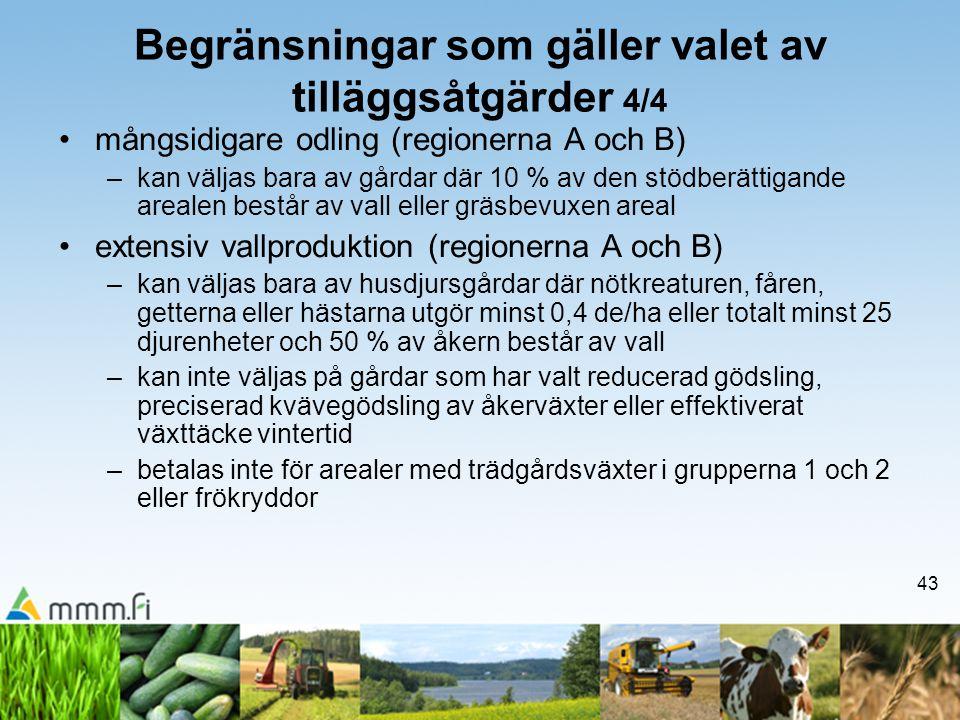 Begränsningar som gäller valet av tilläggsåtgärder 4/4