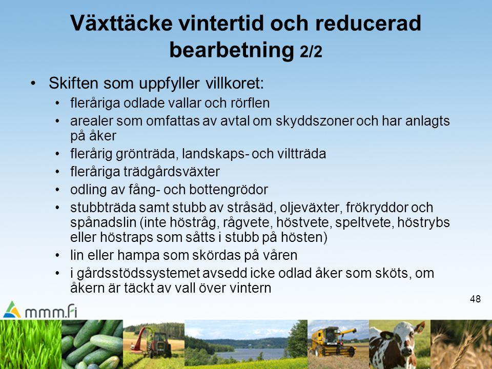 Växttäcke vintertid och reducerad bearbetning 2/2