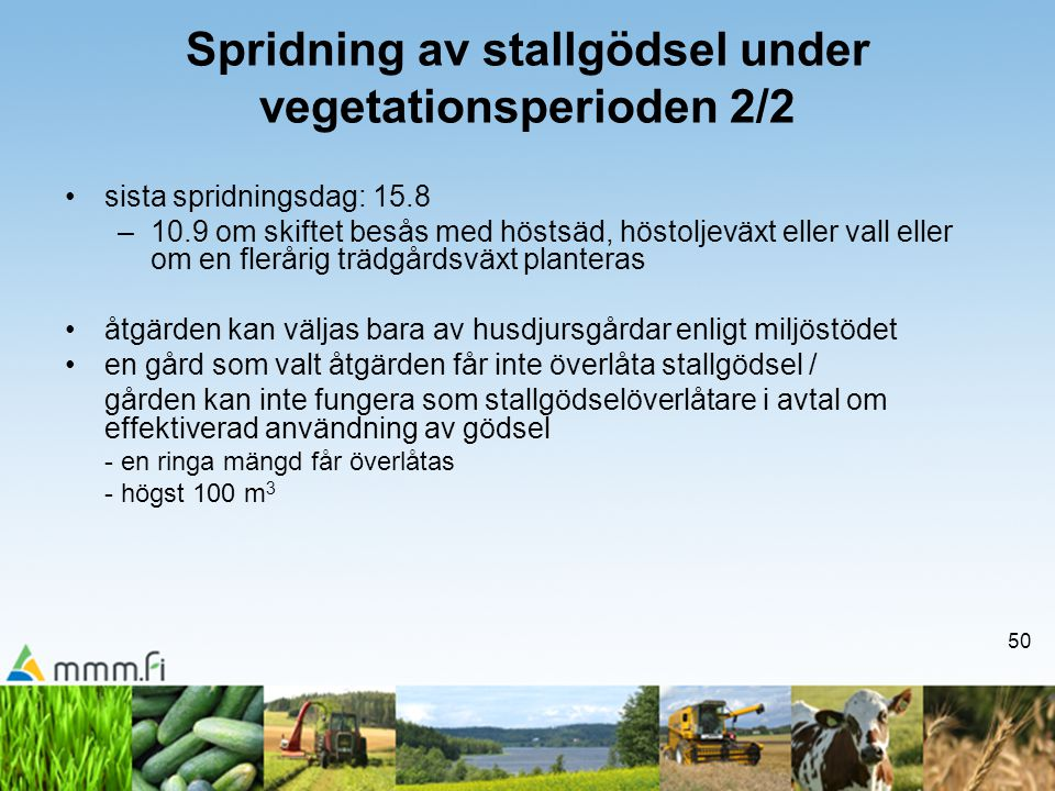 Spridning av stallgödsel under vegetationsperioden 2/2