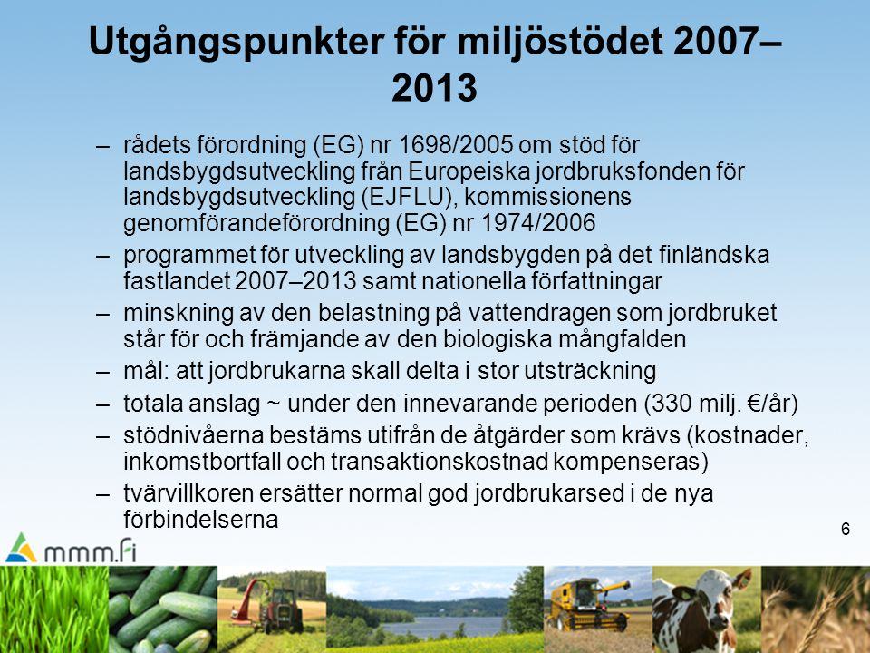 Utgångspunkter för miljöstödet 2007–2013