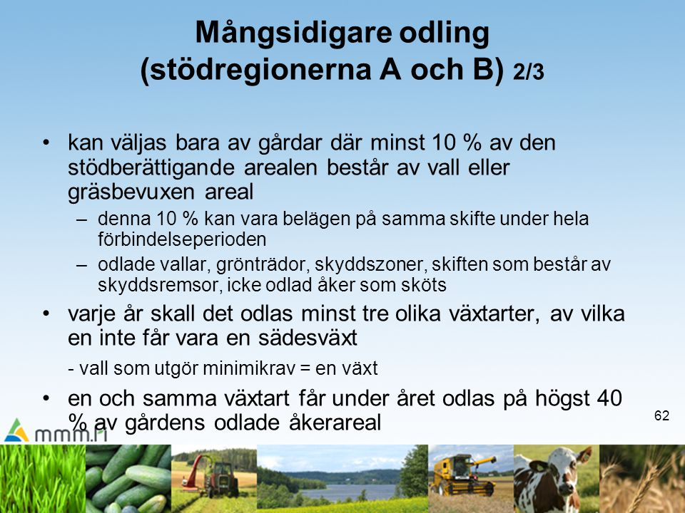 Mångsidigare odling (stödregionerna A och B) 2/3