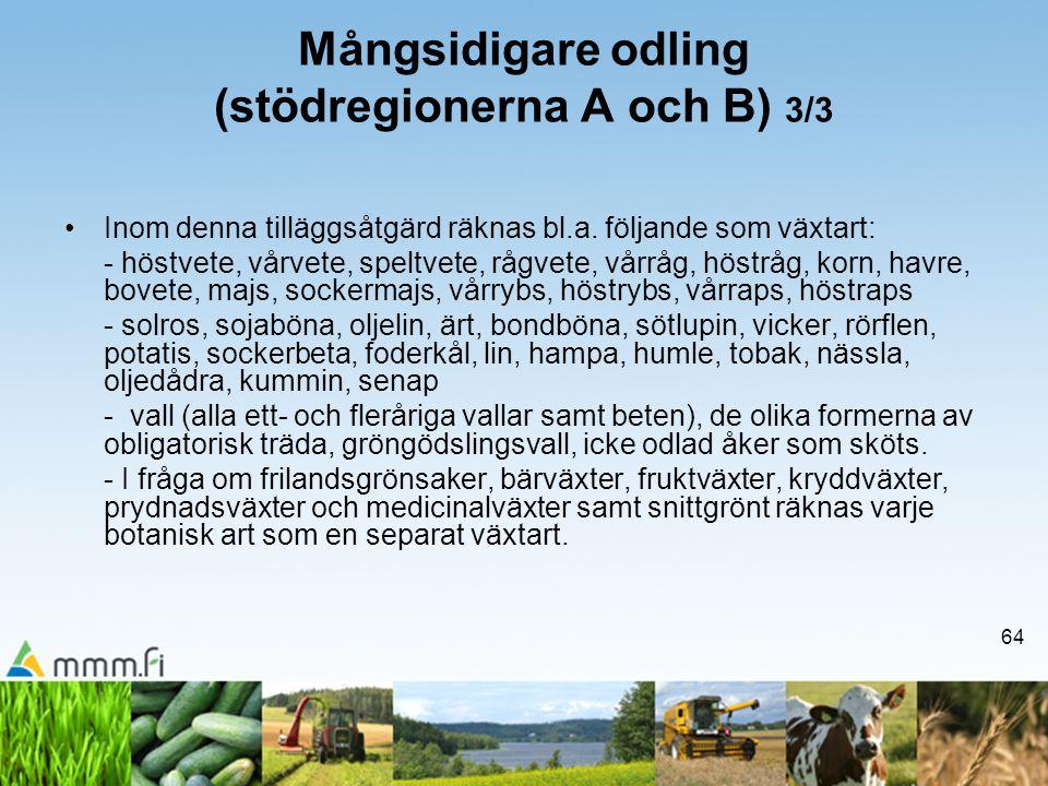 Mångsidigare odling (stödregionerna A och B) 3/3