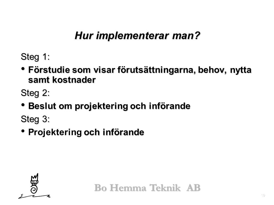 Hur implementerar man Steg 1:
