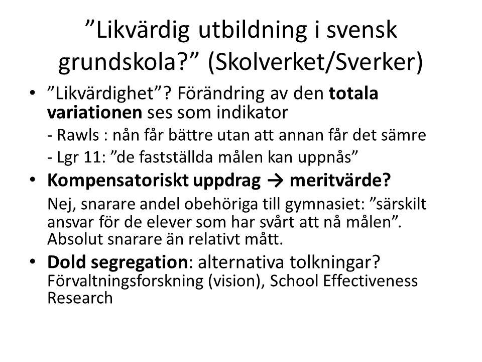 Likvärdig utbildning i svensk grundskola (Skolverket/Sverker)