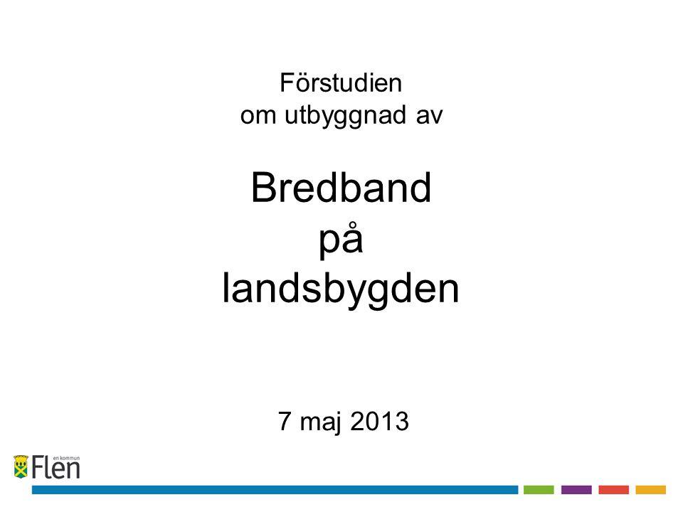 Förstudien om utbyggnad av Bredband på landsbygden