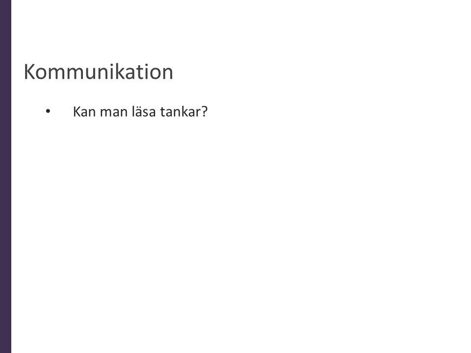 Kommunikation Kan man läsa tankar Allmänt 10% är ord