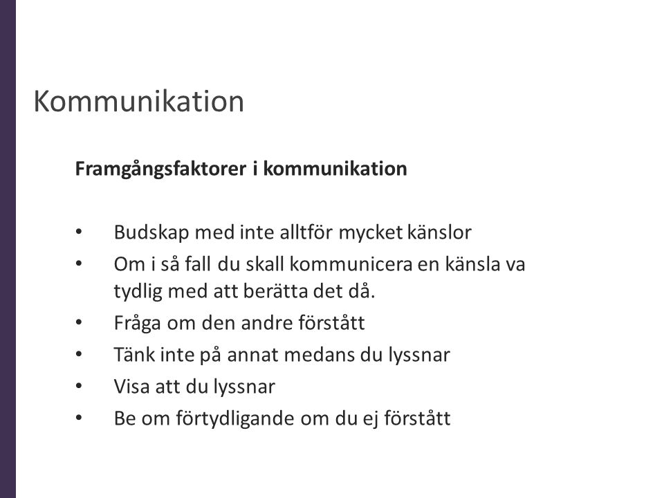 Kommunikation Framgångsfaktorer i kommunikation
