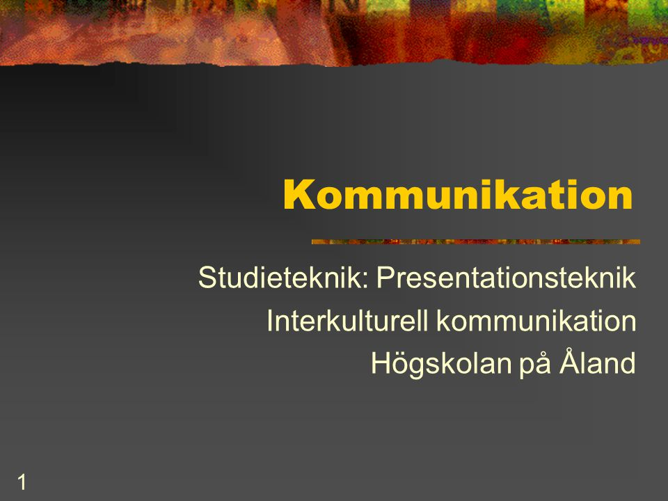 Kommunikation Studieteknik: Presentationsteknik