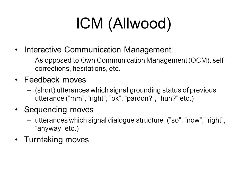 ICM (Allwood) Interactive Communication Management Feedback moves