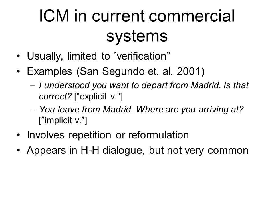 ICM in current commercial systems