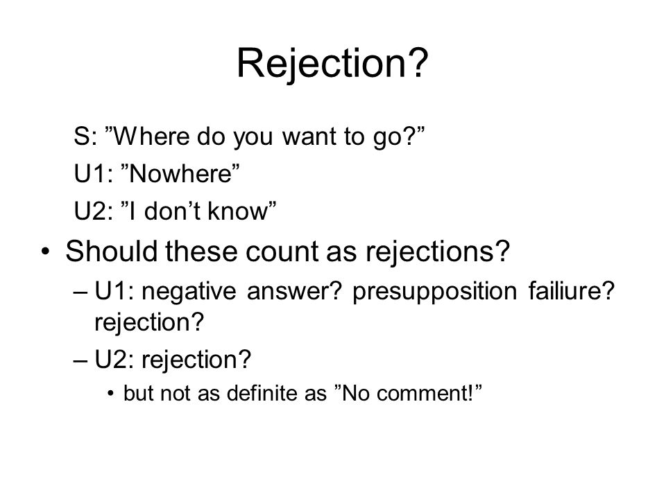 Rejection Should these count as rejections
