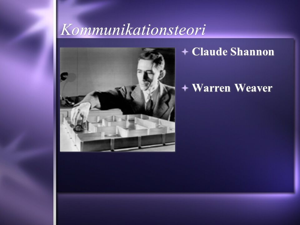 Kommunikationsteori Claude Shannon Warren Weaver