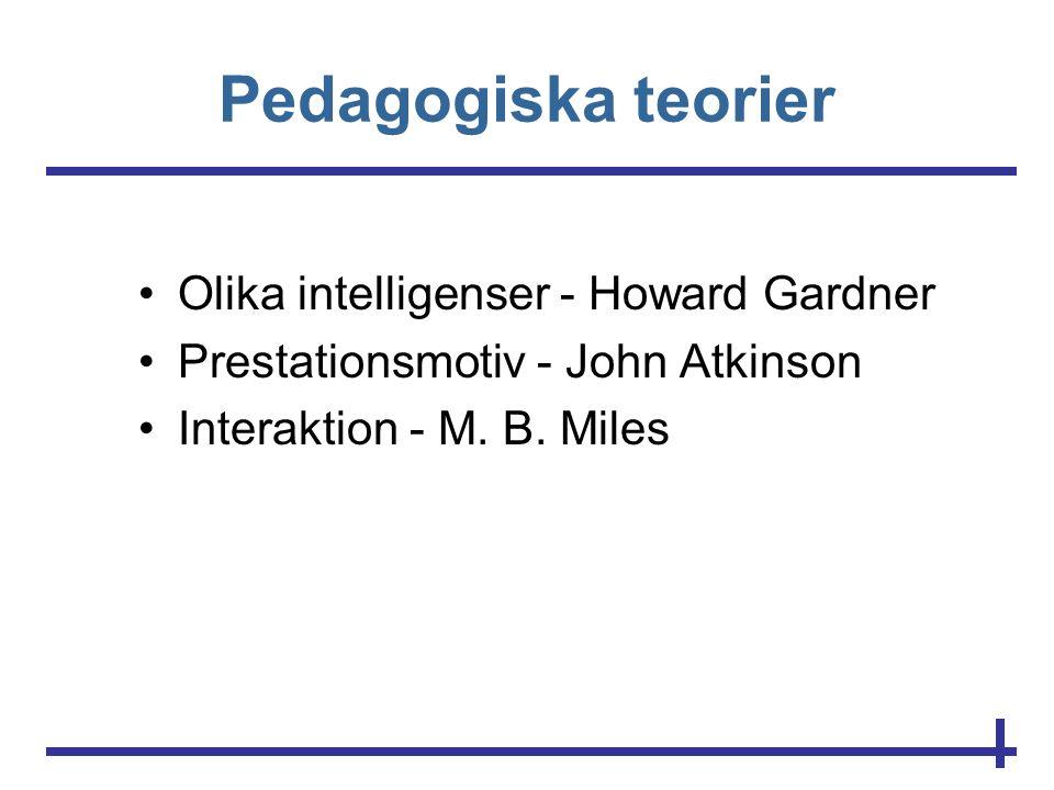 Pedagogiska teorier Olika intelligenser - Howard Gardner