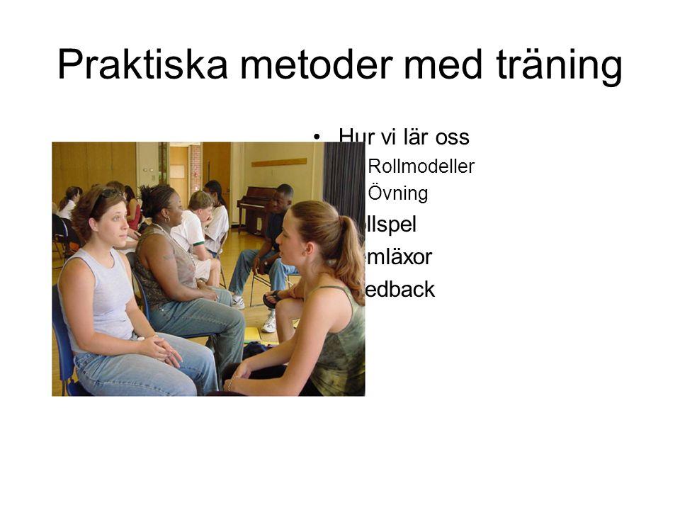 Praktiska metoder med träning