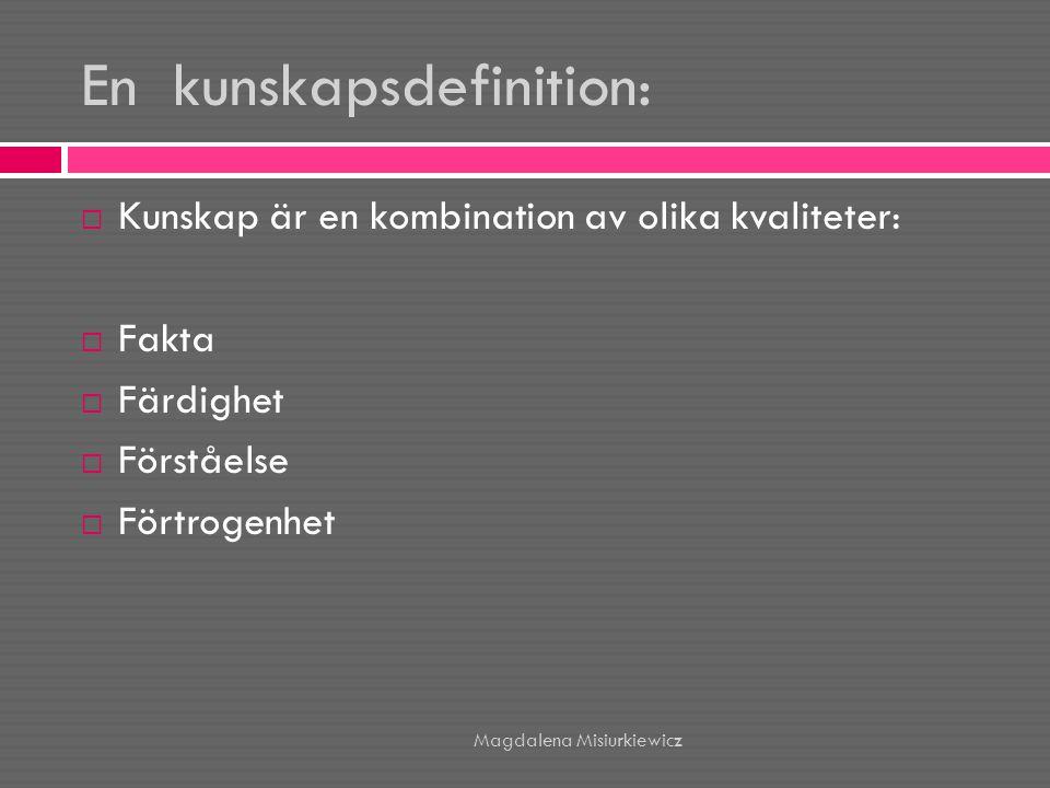 En kunskapsdefinition: