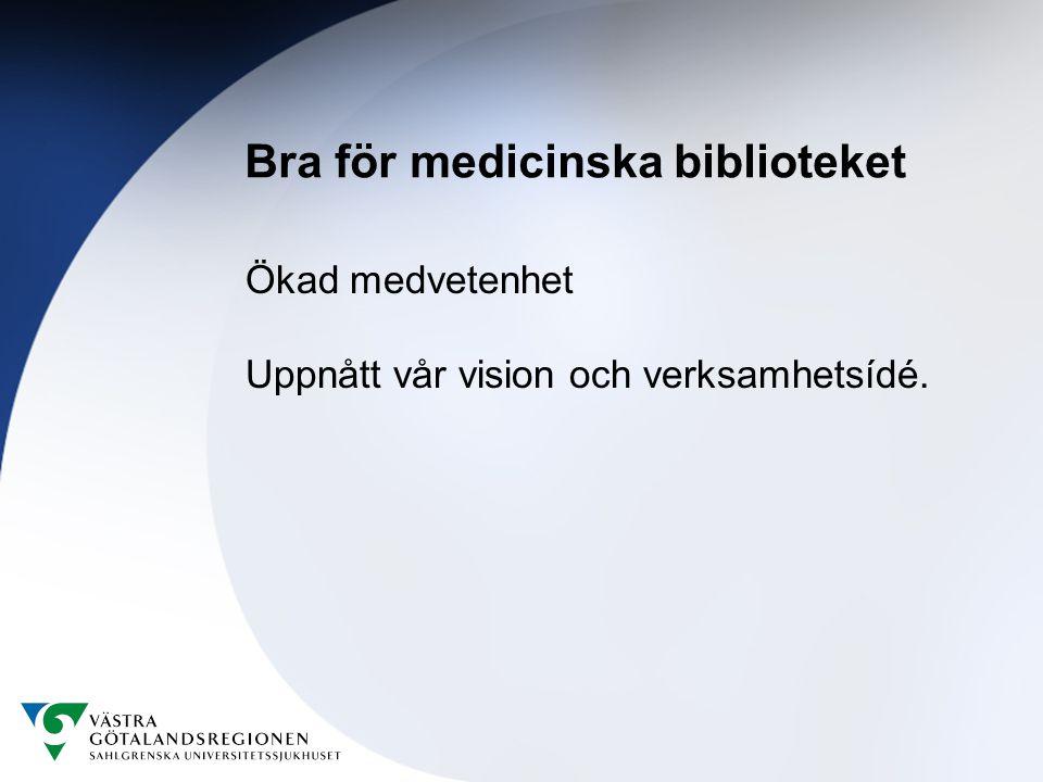 Bra för medicinska biblioteket