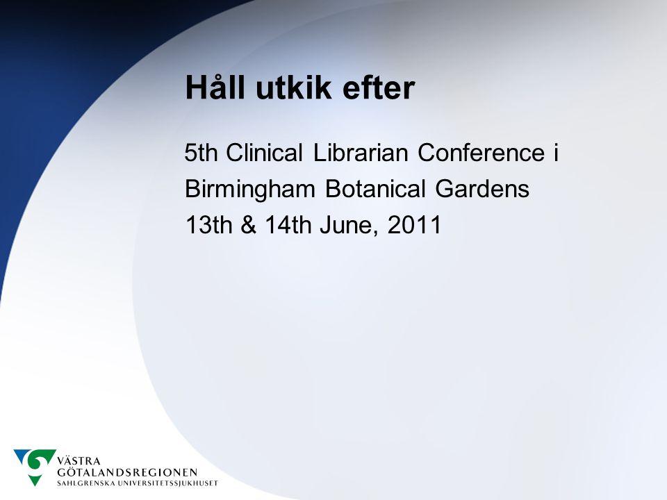 Håll utkik efter Birmingham Botanical Gardens 13th & 14th June, 2011