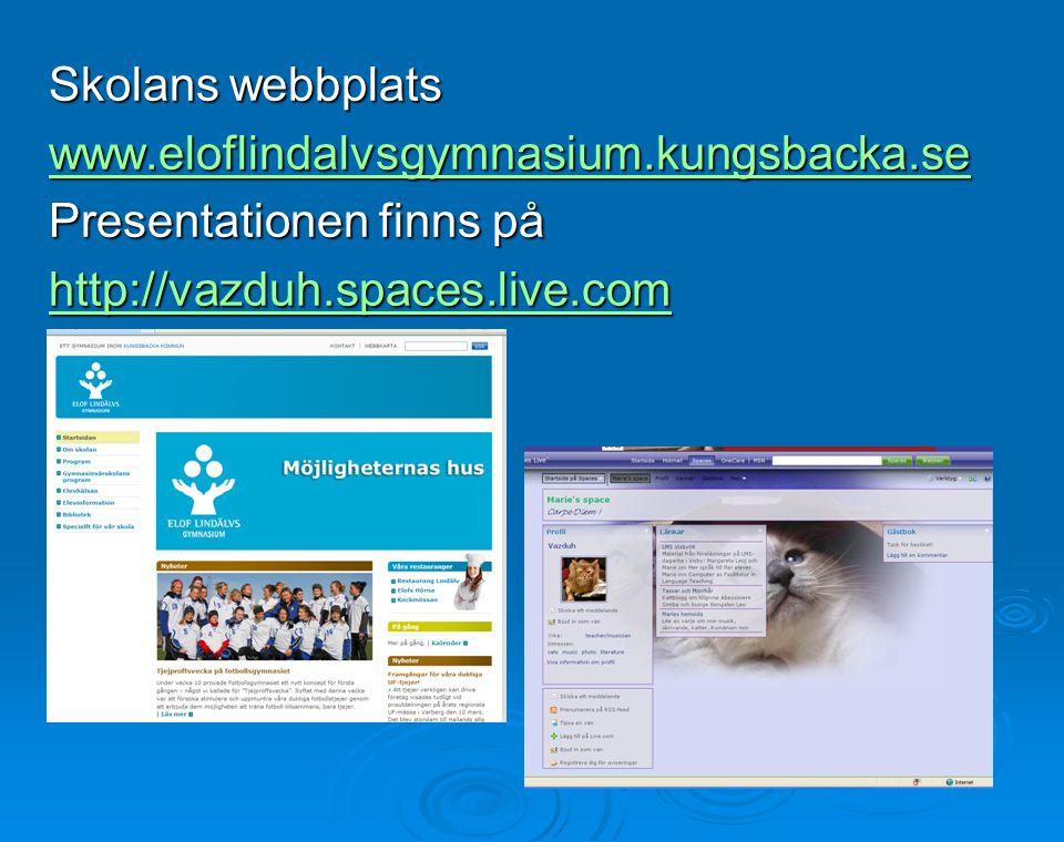 Skolans webbplats www.eloflindalvsgymnasium.kungsbacka.se.