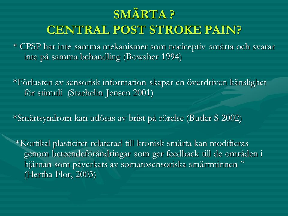 SMÄRTA CENTRAL POST STROKE PAIN