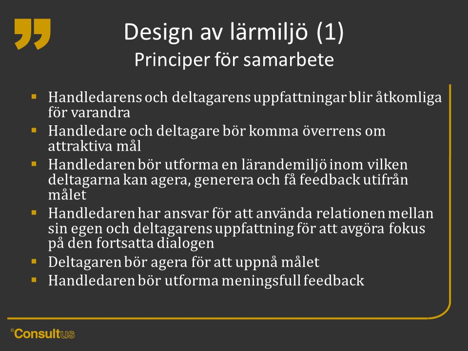 Design av lärmiljö (1) Principer för samarbete
