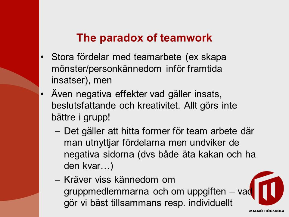 The paradox of teamwork