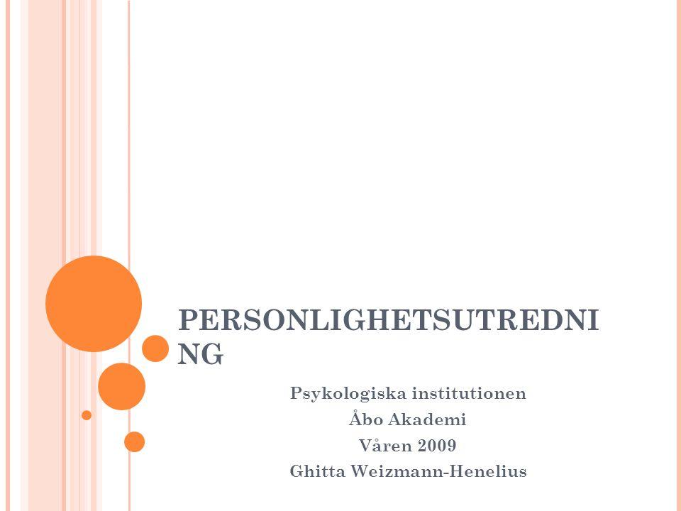 Psykologiska institutionen Ghitta Weizmann-Henelius