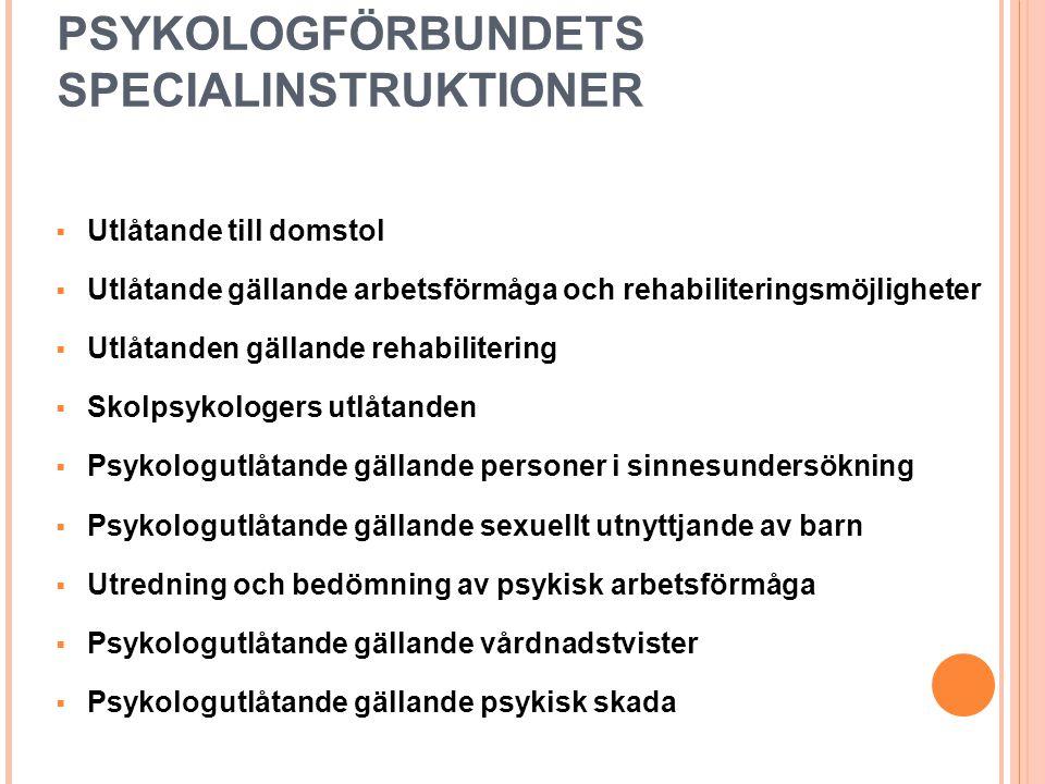 PSYKOLOGFÖRBUNDETS SPECIALINSTRUKTIONER