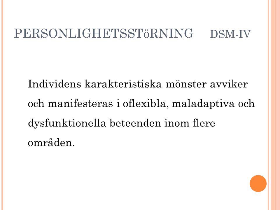 PERSONLIGHETSSTöRNING DSM-IV