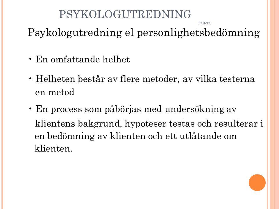 PSYKOLOGUTREDNING FORTS