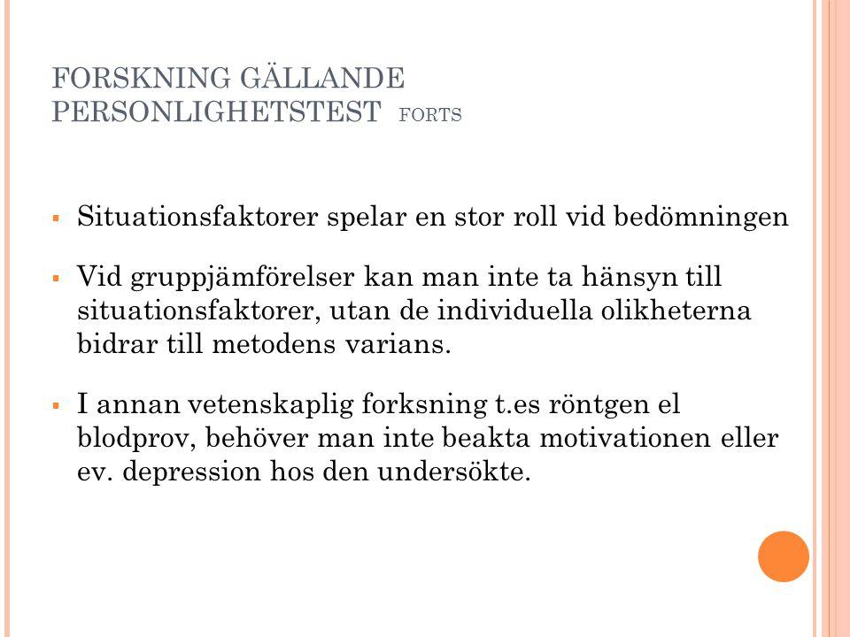 FORSKNING GÄLLANDE PERSONLIGHETSTEST FORTS