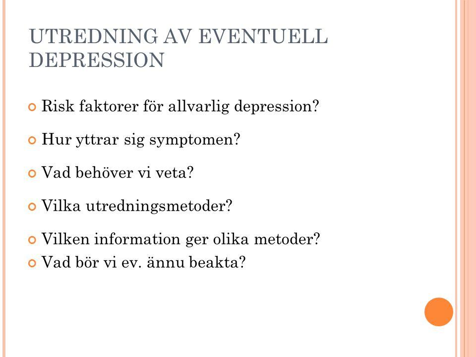 UTREDNING AV EVENTUELL DEPRESSION