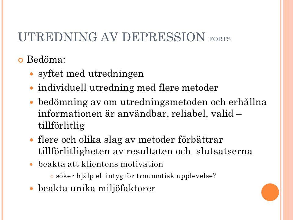 UTREDNING AV DEPRESSION FORTS