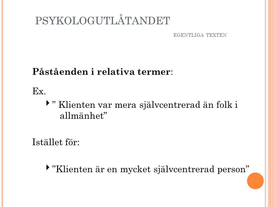 PSYKOLOGUTLÅTANDET EGENTLIGA TEXTEN