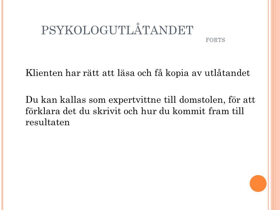 PSYKOLOGUTLÅTANDET FORTS