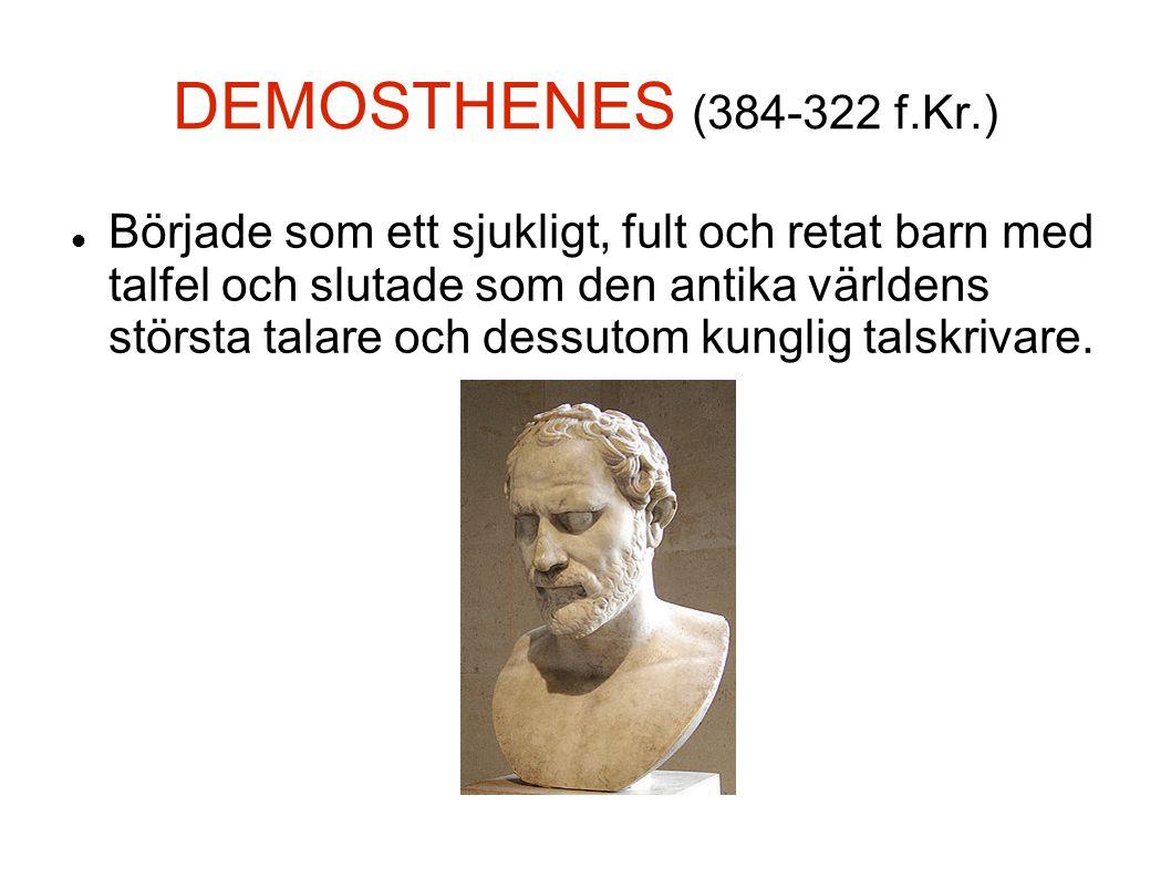 DEMOSTHENES (384-322 f.Kr.)