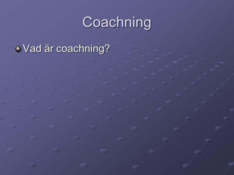 Coachning Vad är coachning