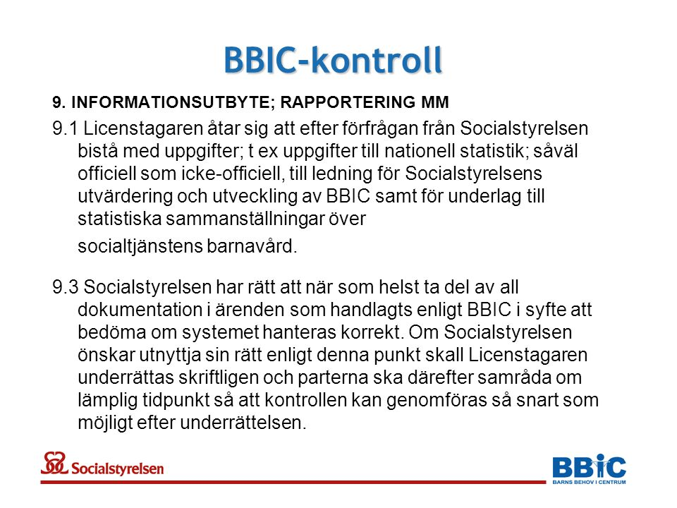 BBIC-kontroll 9. INFORMATIONSUTBYTE; RAPPORTERING MM.