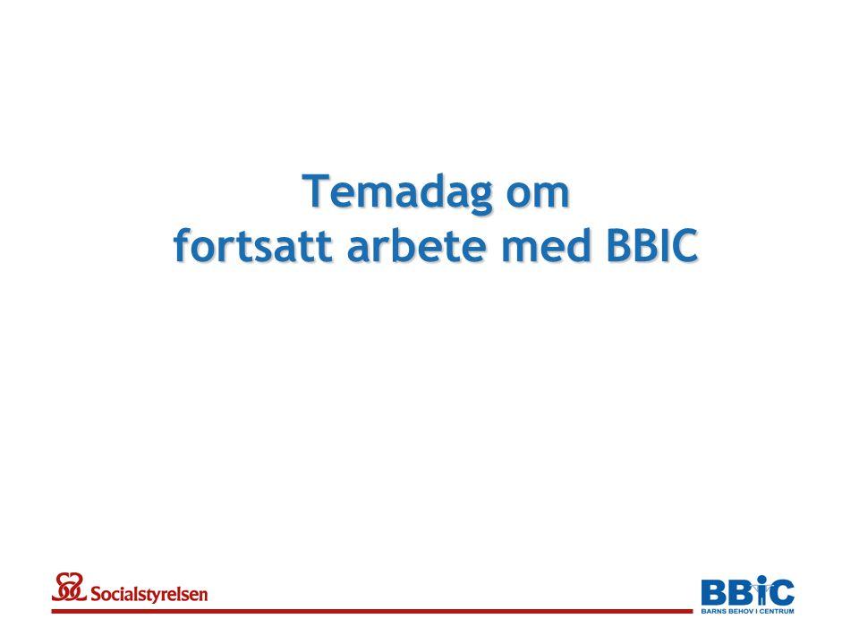 Temadag om fortsatt arbete med BBIC