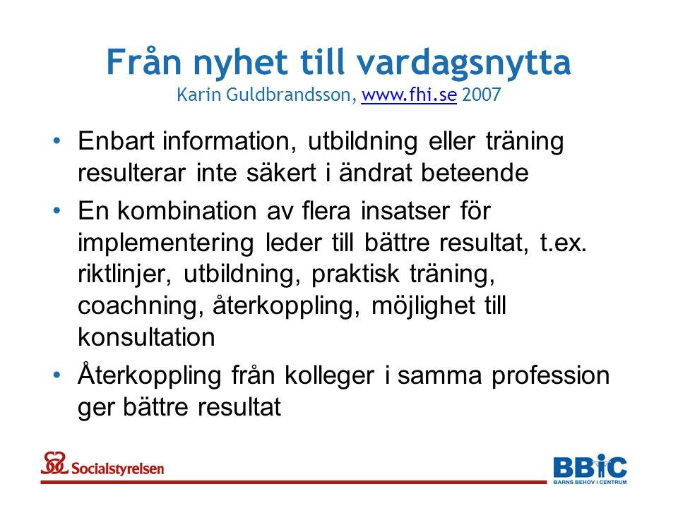 Från nyhet till vardagsnytta Karin Guldbrandsson, www.fhi.se 2007