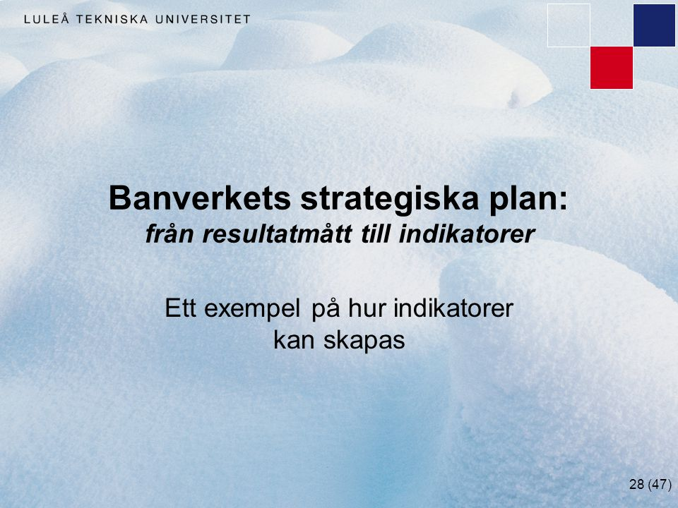 Banverkets strategiska plan: från resultatmått till indikatorer