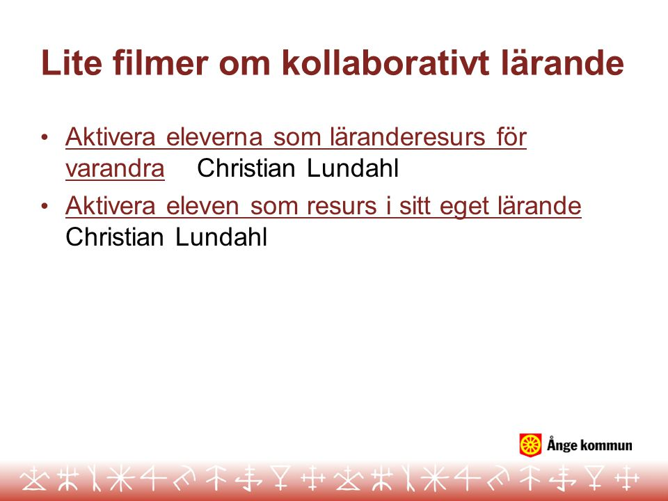 Lite filmer om kollaborativt lärande