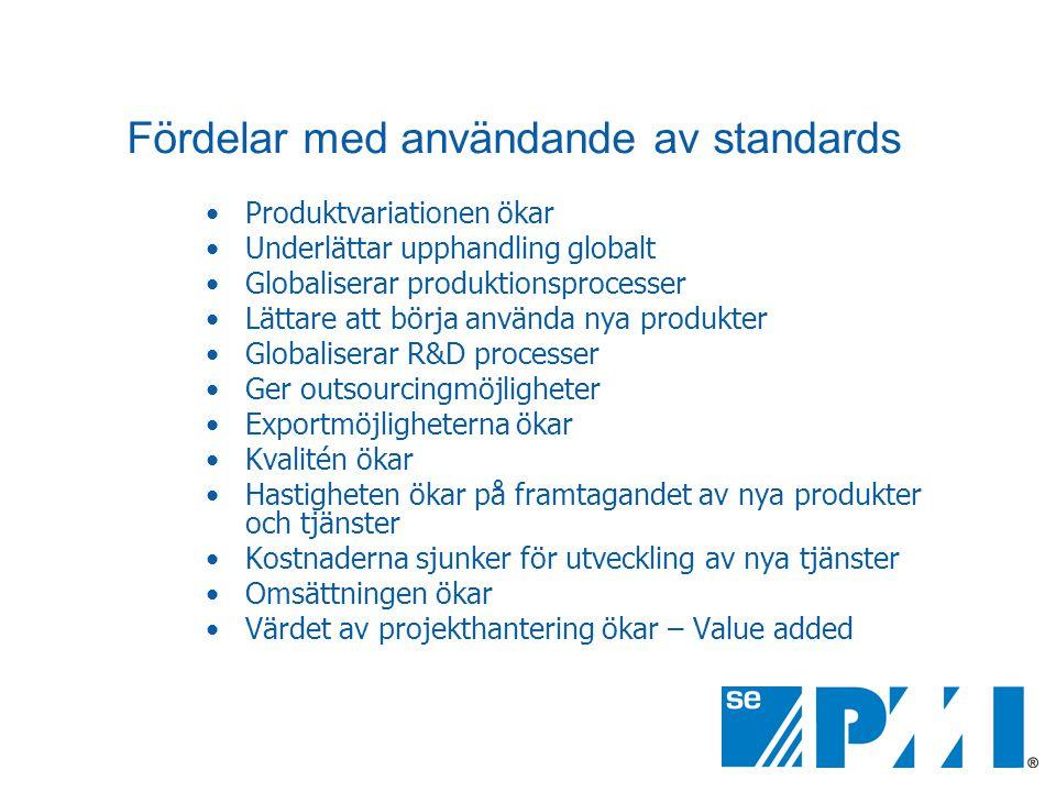 Fördelar med användande av standards