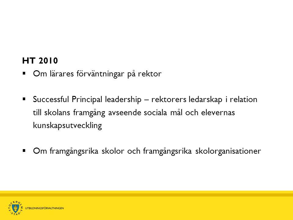 HT 2010 Om lärares förväntningar på rektor.