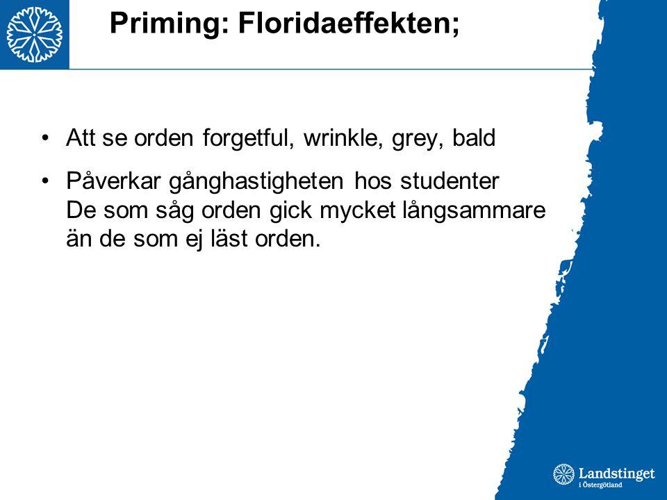 Priming: Floridaeffekten;
