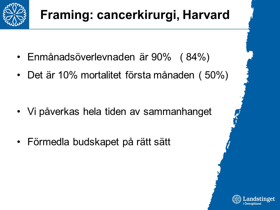 Framing: cancerkirurgi, Harvard