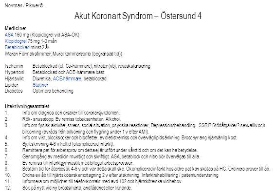 Akut Koronart Syndrom – Östersund 4