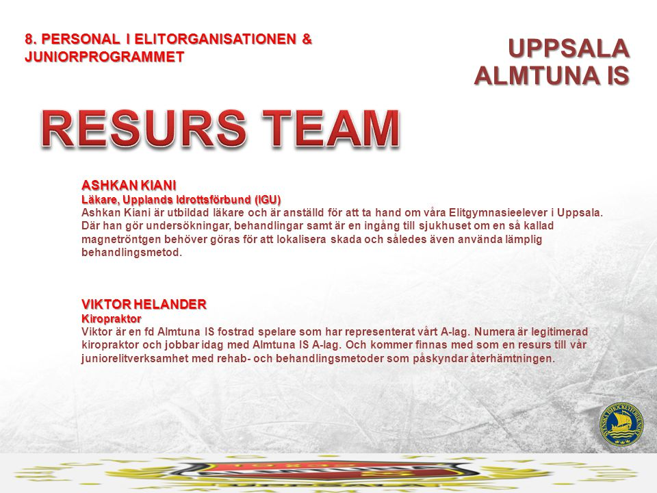 RESURS TEAM UPPSALA ALMTUNA IS