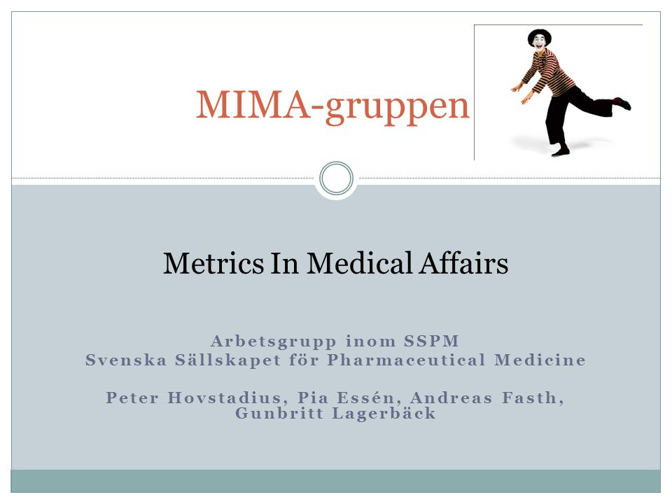 MIMA-gruppen Metrics In Medical Affairs Arbetsgrupp inom SSPM