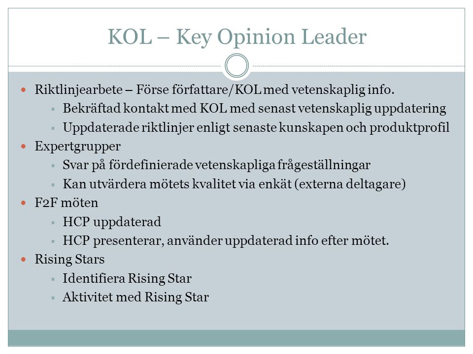 KOL – Key Opinion Leader