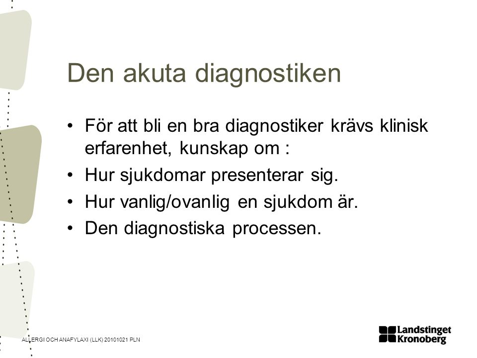 Den akuta diagnostiken